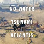 No Water/Tsunami/Atlantis