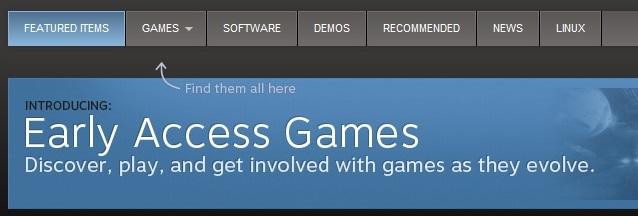 Второй недостаток — Steam Early Access