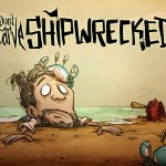 Don't Starve: Shipwrecked – свежее дыхание?