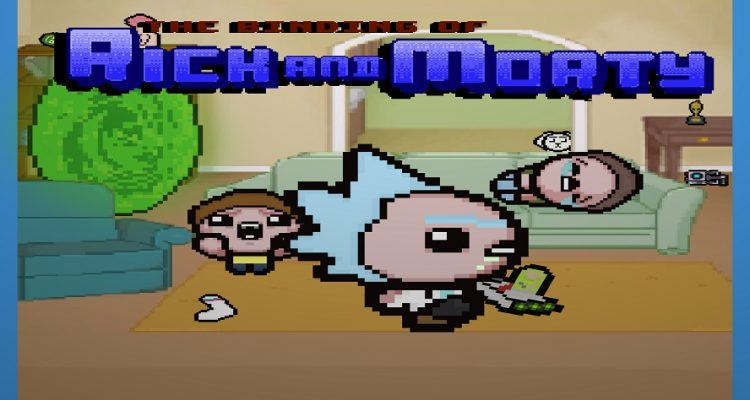 The Binding of Isaac: Afterbirth Rick and Morty