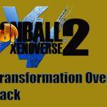 Dragon Ball Xenoverse 2 Transformation Overhaul Pack