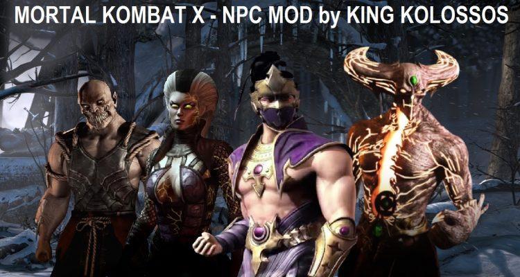 Mortal Kombat X MKX - Custom NPC Mod