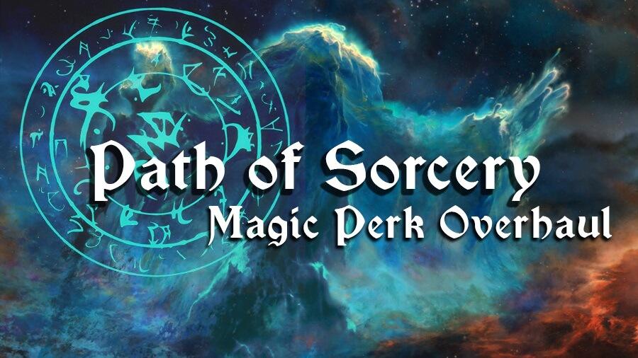 Path of Sorcery – Magic Perk Overhaul