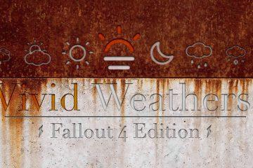 Мод Vivid Weathers для Fallout 4 преобразует погоду и климат в игре