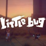 Little Bug – история о детстве, магии и реальности