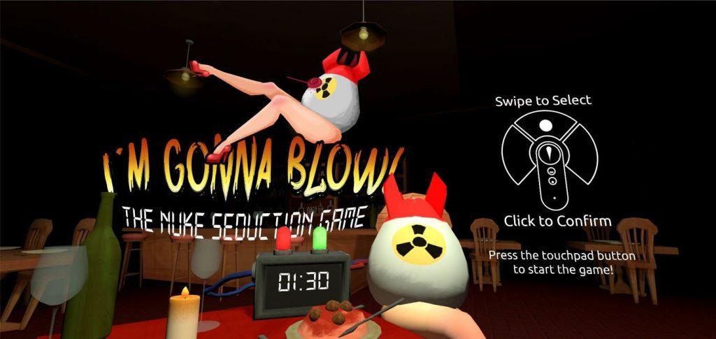 I'm Gonna Blow! The Nuke Seduction Game
